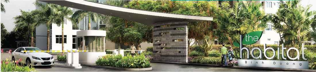 Cổng chính Dự án chung cư căn hộ The Habitat Bình Dương