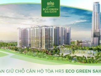 Eco Green Saigon Quận 7 - Nhận đặt chỗ Toà HR3-compressed