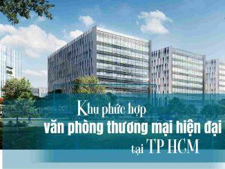 OneHub Saigon Quận 9 _ Khu phức hợp văn phòng thương mại tại Tp