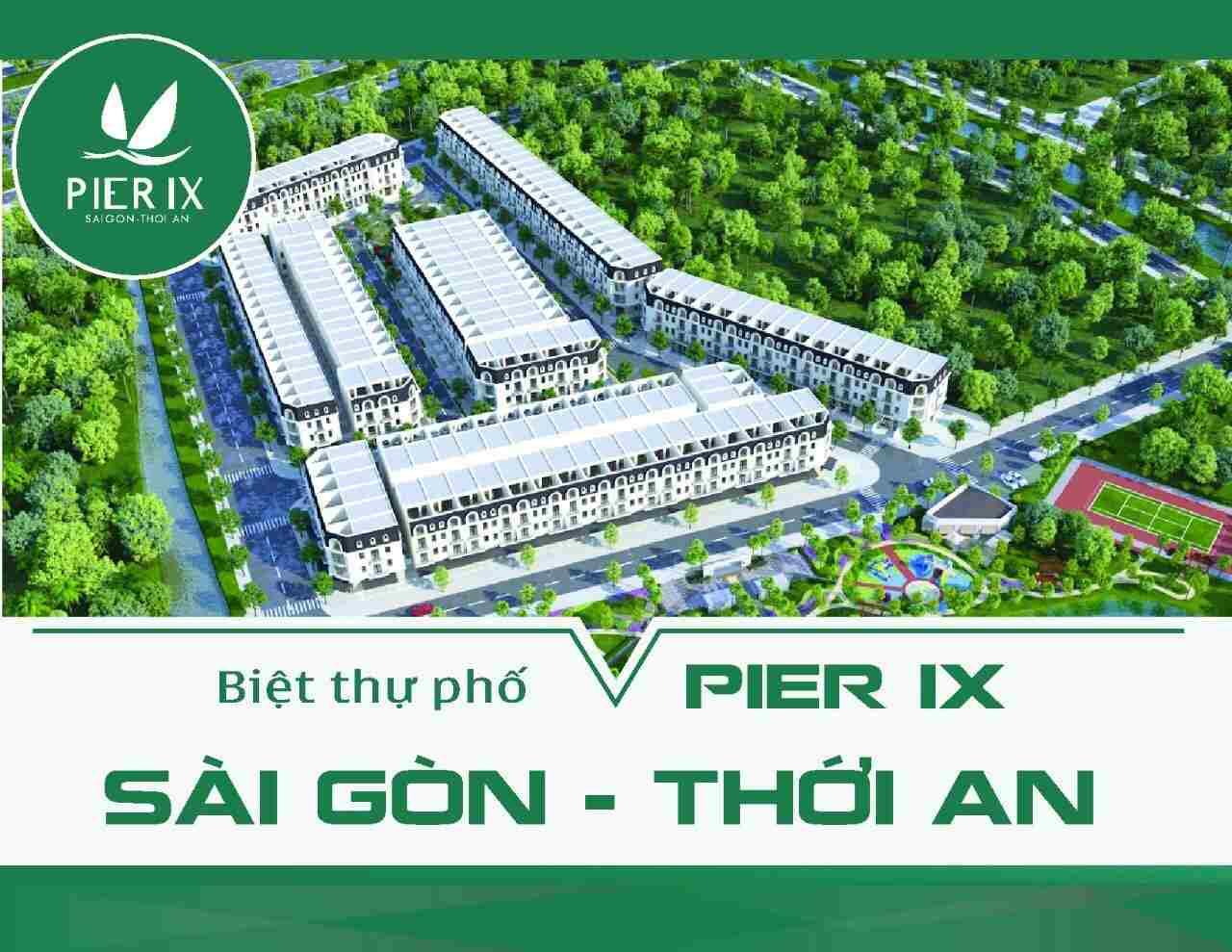 Pier IX Thới An Quận 12 - Tổng thể dự án đất nền nhà phố