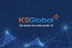 KS Finance Sài Gòn - KS Finance Đà Nẵng - KS Finance Hà Nội- Tập đoàn KSGlobal - KS Finance Đà - Tập đoàn tài chính quốc